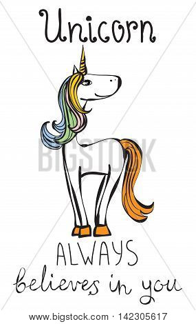 Vintage poster with stylish Unicorn. Unicorns always believes in you
