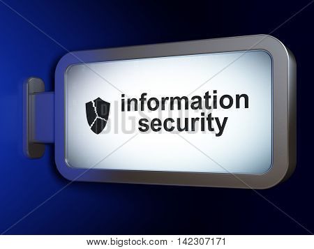 Safety concept: Information Security and Broken Shield on advertising billboard background, 3D rendering