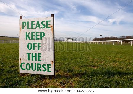 Keep off the Course (Epsom) !