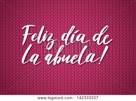 Happy Grandparents Day Greeting Card. Spanish Calligraphy Poster on Pink Knitted Background.