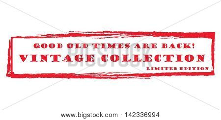 Vintage collection. Good old times are back. Limited edition - grunge red stamp. Print colors used