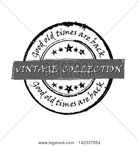 Vintage collection. Good old times are back.  - grunge label / stamp. Print colors used