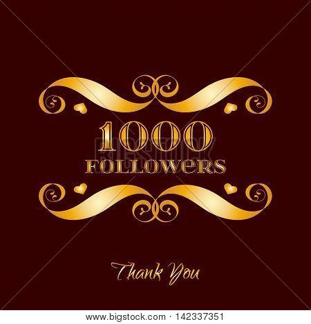 Vector gold 1000 followers badge over brown. Easy use and recolor elements for your design.