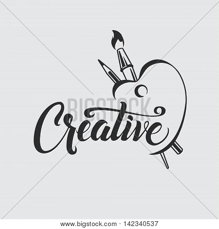 Creative. Calligraphic Poster with Palette Brush and Pencil. Inspirational lettering composition for invitations, calendars, posters, prints, stationery.