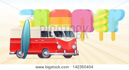 Summer Ice Cream Poster typography with van wagon truck surf board. Summer vacation concept. Popsicle typeface. Vector illustration