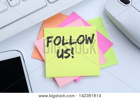 Follow Us Follower Followers Fans Likes Social Networking Media Internet Desk