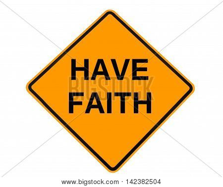 sign indicating that we should have faith in our endeavors.