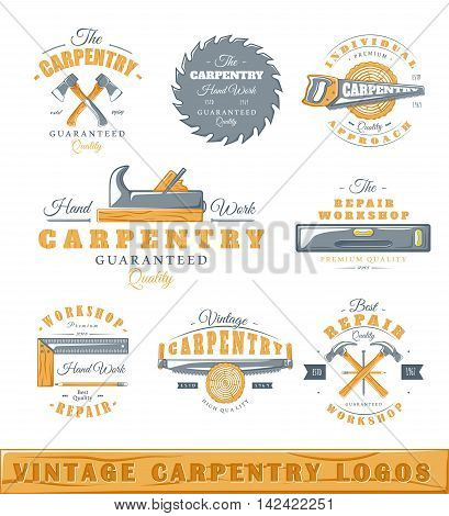 Set of vintage carpentry labels. Posters stamps banners and design elements. Vector illustration