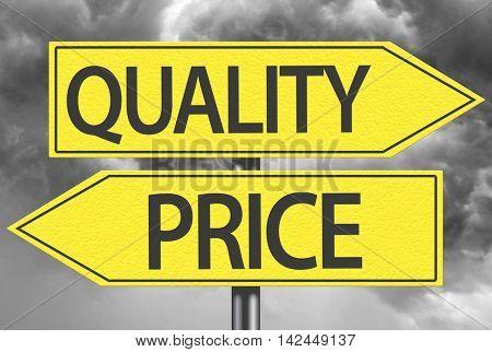 Quality x Price yellow sign