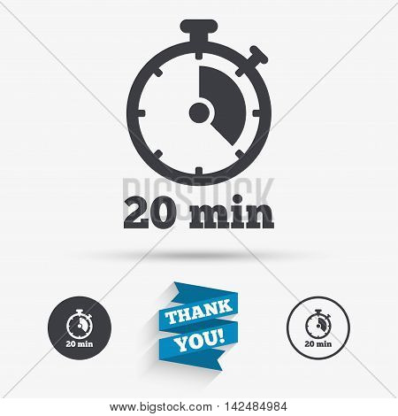 Timer sign icon. 20 minutes stopwatch symbol. Flat icons. Buttons with icons. Thank you ribbon. Vector