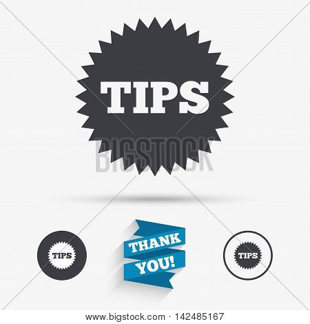 Tips sign icon. Star symbol. Service money. Flat icons. Buttons with icons. Thank you ribbon. Vector
