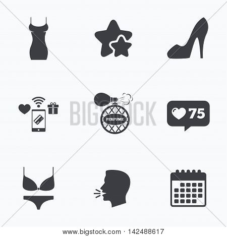 Women dress icon. Sexy shoe sign. Perfume glamour fragrance symbol. Intimates underwear. Flat talking head, calendar icons. Stars, like counter icons. Vector