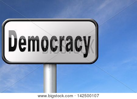 Democracy and political freedom power to the people after a new revolution for free elections, road sign billboard. 3D illustration