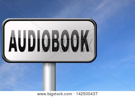 audiobook, listen online or buy and download audio book; road sign, billboard. 3D illustration