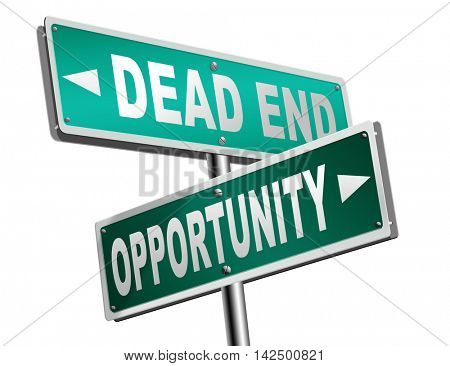 opportunity or dead end without any chance and with no future find a better choice for business way or road towards success or disaster make bad choice road sign arrow 3D illustration