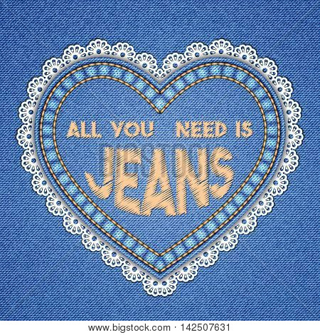 Heart shaped patch with embroidered text message and lace border on denim background. Vector illustration