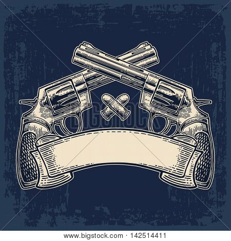 Two crossed revolver with bullets and ribbon. Vector engraving vintage illustrations. Isolated on dark background. For tattoo web shooting club and label