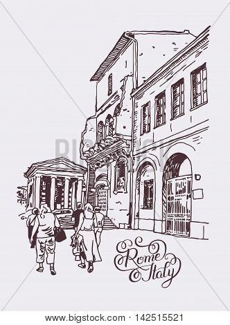 original digital drawing of Rome street, Italy, old italian imperial building with people walking and hand lettering inscription, travel book vector illustration