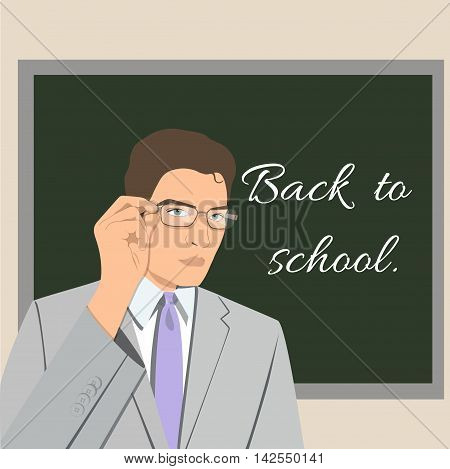 Teacher with glasses in front of chalkboard. Vector illustration.