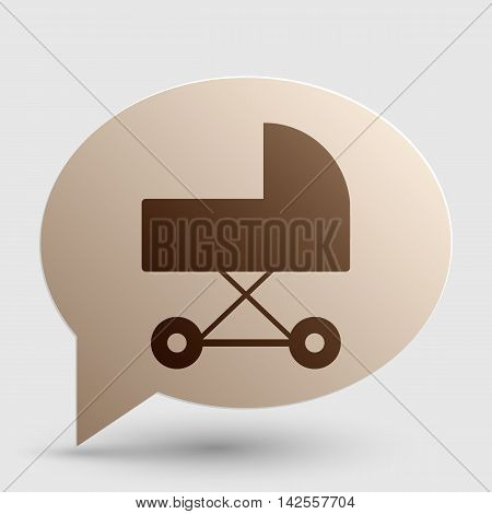 Pram sign illustration. Brown gradient icon on bubble with shadow.