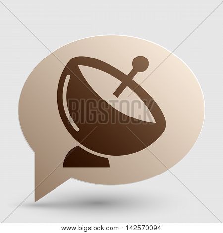 Satellite dish sign. Brown gradient icon on bubble with shadow.