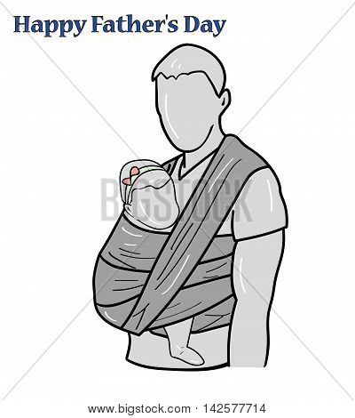 silhouette father of the baby in a sling. inscription happy father's day vector illustration