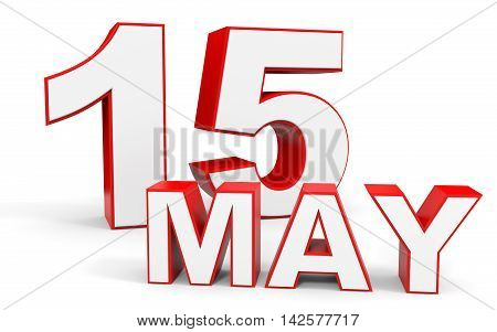 May 15. 3D Text On White Background.