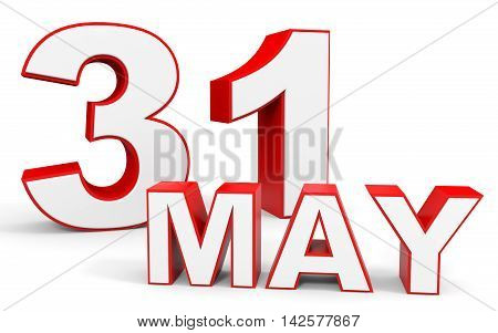 May 31. 3d text on white background. Illustration.