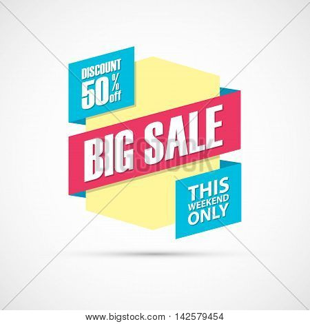 Big Sale, this weekend special offer banner, discount 50% off. Vector illustration.