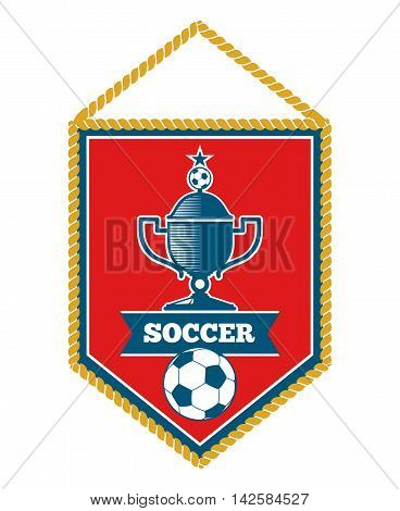 Red soccer pennant with cup isolated on white background. Vector illustration