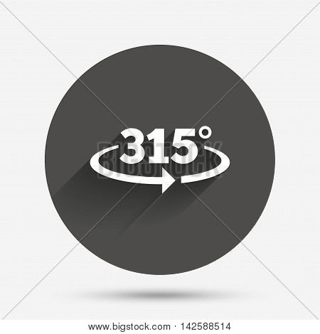 Angle 315 degrees sign icon. Geometry math symbol. Circle flat button with shadow. Vector