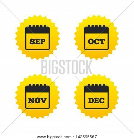 Calendar icons. September, November, October and December month symbols. Date or event reminder sign. Yellow stars labels with flat icons. Vector