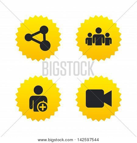 Group of people and share icons. Add user and video camera symbols. Communication signs. Yellow stars labels with flat icons. Vector