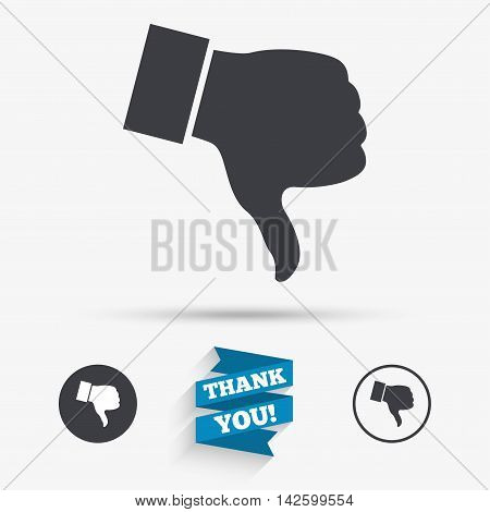 Dislike sign icon. Thumb down sign. Hand finger down symbol. Flat icons. Buttons with icons. Thank you ribbon. Vector