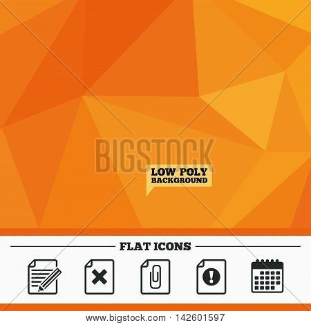 Triangular low poly orange background. File attention icons. Document delete and pencil edit symbols. Paper clip attach sign. Calendar flat icon. Vector