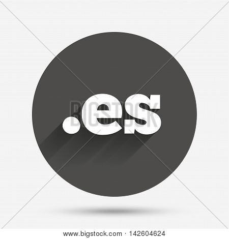 Domain ES sign icon. Top-level internet domain symbol. Circle flat button with shadow. Vector