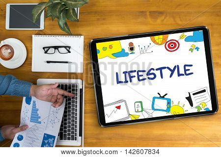 Lifestyle Your Way Of Life Habits Situation Culture Up To You