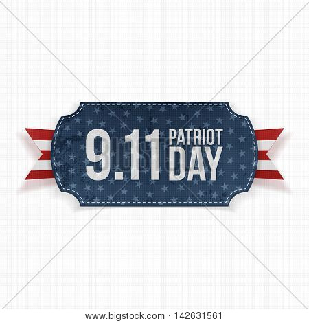 Patriot Day 11th September realistic Label. Vector Illustration