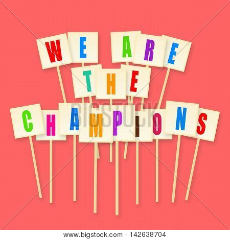 We are the champions, sport victory celebration banner