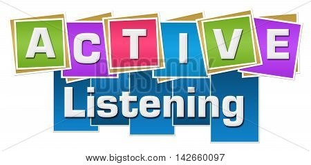 Active listening text alphabets written over colorful background.
