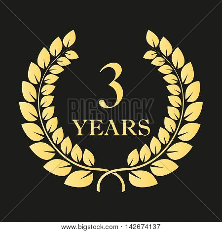 3rd years anniversary laurel wreath sign or emblem. Template for celebration and congratulation design. Vector third anniversary golden label. Vector illustration.