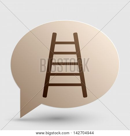 Ladder sign illustration. Brown gradient icon on bubble with shadow.