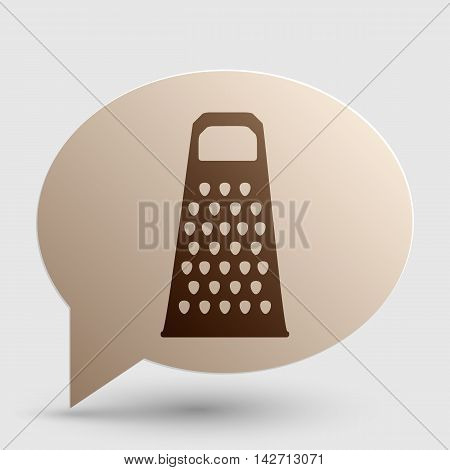 Cheese grater sign. Brown gradient icon on bubble with shadow.