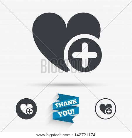 Heart sign icon. Add lover symbol. Plus love. Flat icons. Buttons with icons. Thank you ribbon. Vector