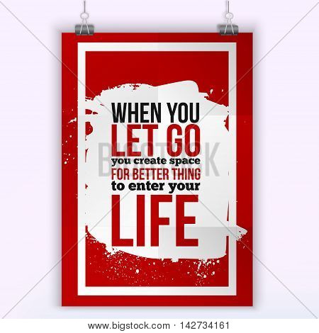 Let better things enter your life. Positive affirmation, inspirational quote. Motivational typography posteron dark stain