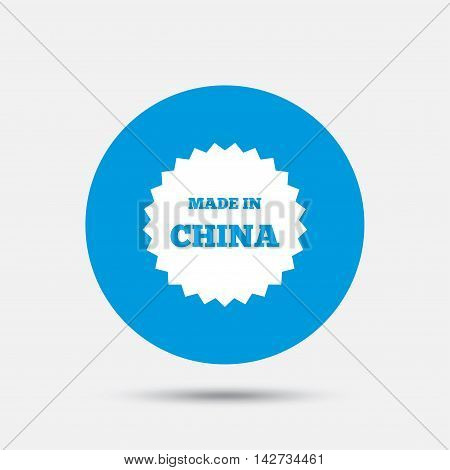 Made in China icon. Export production symbol. Product created in China sign. Blue circle button with icon. Vector