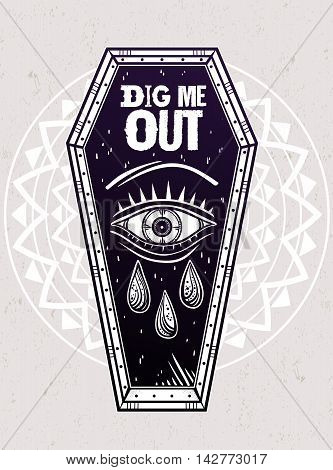 Decorative coffin in flash tattoo style with evil eye. Dig Me Out slogan. Vector illustration isolated. Adult coloring book page, spooky pop magic symbol for your use. Vintage and 1990's inspired art.