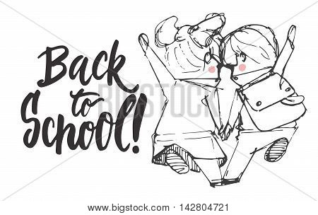 Back to school - hand drawn lettering phrase with hand sketch two pupils, boy and girl running to school holding hands. Vector illustration