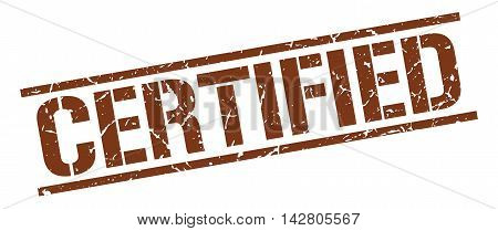 certified stamp. brown grunge square isolated sign