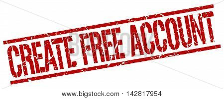 create free account stamp. red grunge square isolated sign